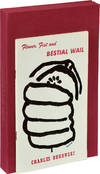 Flower, Fist and Bestial Wail (First Edition, author's edition with original illustration by Bukowski)