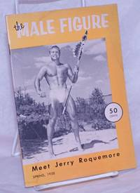 The Male Figure: photographed and published quarterly by Bruce of Los Angeles; vol. 8, Spring, 1958: Meet Jerry Roquemore