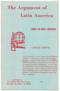 The Argument of Latin America: Words for North Americans.
