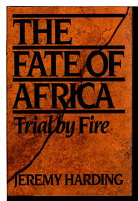 image of THE FATE OF AFRICA: Trial by Fire. (original title: Small Wars, Small Mercies.)