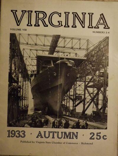 1933. VIRGINIA CHAMBER OF COMMERCE. VIRGINIA. Industrial Issue. Autumn, 1933. Volume VIII, Numbers 2...