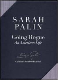 Going Rogue: An American Life, Autographed Collectors Edition
