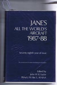 Jane's All the World's Aircraft 1987-88. Seventy-eighth year of issue