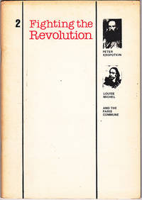 Fighting the Revolution 2: Peter Kropotkin, Louise Michel, and the Paris Commune