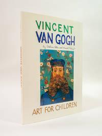 Vincent Van Gogh (Art for Children) by Adeline Peter, Ernest Lloyd Raboff - 1984