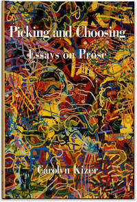 image of Picking and Choosing: Essays on Prose.