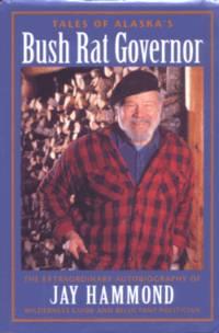image of Tales of Alaska's Bush Rat Governor