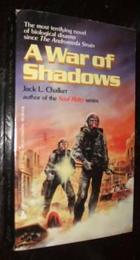 A War of Shadows