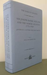 Sir Joseph Banks, Iceland and the North Atlantic 1772-1820.
