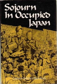 SOJOURN IN OCCUPIED JAPAN.
