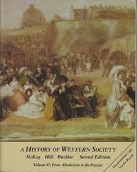 A History of Western Society Volume II: From Absolutism to the Present