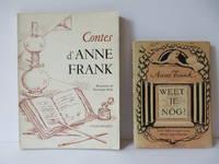 [Anne Frank's Short Stories: ] : Weet Je Nog ? Verhalen en Sprookjes; Contes d'Anne Frank