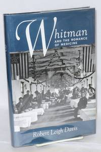 image of Whitman and the romance of medicine