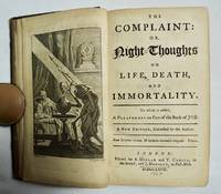 The Complaint: Or Night Thoughts on Life, Death and Immortality