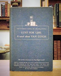 Lust for Life: A Novel about Van Gogh