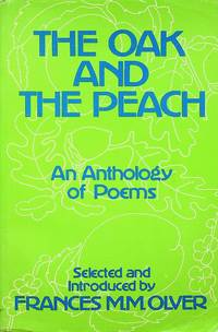 The Oak and the peach: An anthology of poems