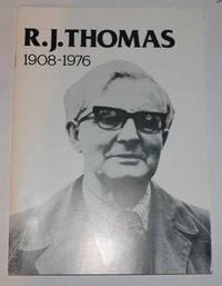 R.J. Thomas 1908-1976 by Phillips, Vincent H. & Jenkins, Elfyn - 1980