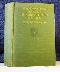 Grandmother Brown's Hundred Years 1827-1927