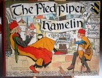 The Pied Piper of Hamelin by  illustrated by T. Butler-Stoney  Robert - First edition thus - 1906 - from The Little Book Store and Biblio.com