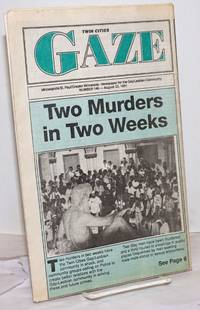 image of Twin Cities Gaze: the news bi-weekly for the Twin Cities Gay/Lesbian Community #146, August 22, 1991; Two Murders in Two Weeks