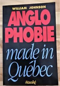 image of Anglophobie made in Québec