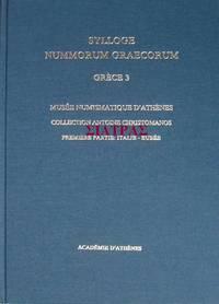 SYLLOGE NUMMORUM GRAECORUM: Grèce - 3: Musée Numismatique d'Athènes: Collection A....