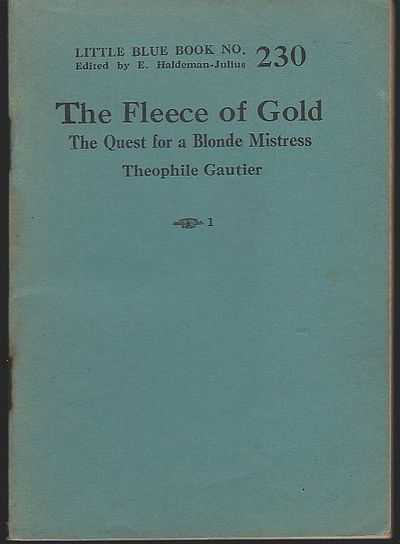 FLEECE OF GOLD The Quest for a Blonde Mistress, Gautier, Theophile