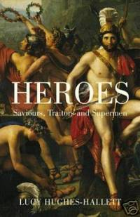 image of HEROES Saviours, Traitors and Supermen, Uncorrected Proof