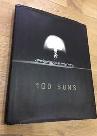 100 Suns by Michael Light - First Edition - 2003 - from 84 Charing Cross Road Books and Biblio.co.nz