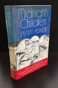 image of Midnight's Children : Complete With The Booker Prize Wrap-Around Band And Signed By The Author : With Original Signed Artwork To The Front End Paper By The Wrapper Artist Bill Botten