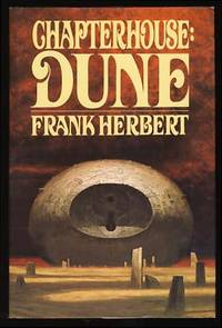 Chapterhouse: Dune by  Frank Herbert - First Edition - 1985 - from Parigi Books, ABAA/ILAB and Biblio.com