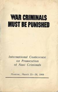 WAR CRIMINALS MUST BE PUNISHED; INTERNATIONAL CONFERENCE ON PROSECUTION OF  NAZI CRIMINALS: MAIN...