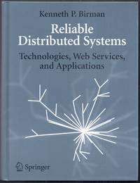 Reliable Distributed Systems.  Technologies, Web Services, and Applications