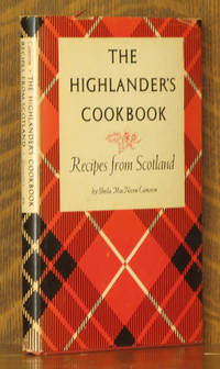 THE HIGHLANDER'S COOKBOOK - RECIPES FROM SCOTLAND