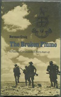 The Broken Plume: A Platoon Commander's Story, 1940-45