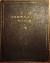 NATIONAL PETROLEUM WAR SERVICE COMMITTEE 1918