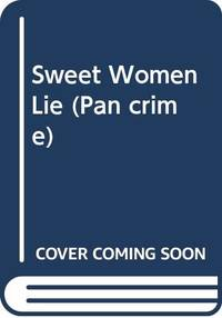 Sweet Women Lie (Pan crime)