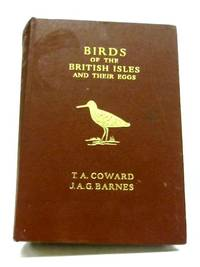 Birds Of The British Isles And Their Eggs. From The Three-Volume Work By T. A. Coward.