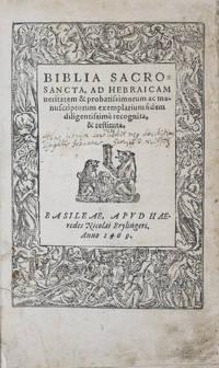 Biblia sacrosancta : ad Hebraicam veritatem & probatissimorum ac manuscriptorum exemplarium fidem diligentissimè recognita, & restituta [ZURICH BIBLE]