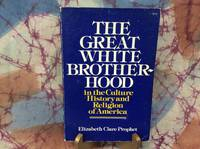 Great Whit Brotherhood, The