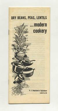 Dry Beans, Peas, Lentils ... Modern Cookery