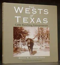 Wests of Texas: Cattle Ranching Entrepreneurs