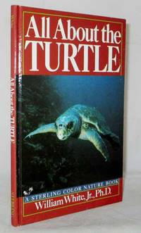 All About the Turtle ( A Sterling Color Nature Book)
