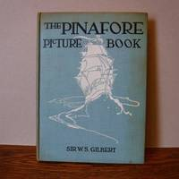 image of The Pinafore Picture Book - The Story of H.M.S. Pinafore