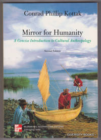 MIRROR FOR HUMANITY : A Concise Introduction to Cultural Anthropology (Second Edition)