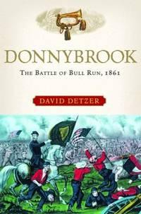 Donnybrook : The Battle of Bull Run 1861