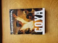 Goya by  robert hughes - first - 2004 - from acs books (SKU: 1329)
