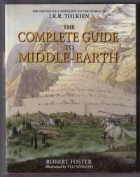 image of The Complete Guide To Middle-Earth  - 1st Illustrated Edition/1st Printing