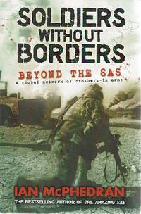 Soldiers Without Borders: Beyond The SAS