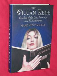 image of The Wiccan Rede: Couplets of the Law, Teachings and Enchantments